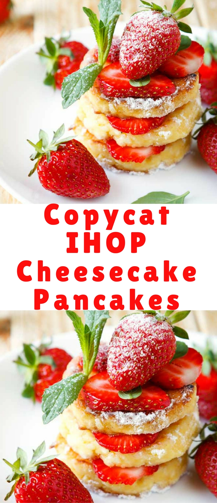 Your family will adore you when you serve up these fantastic strawberry cheesecake pancakes. And don't forget that you'll be saving money making them at home from scratch instead of spending 9 dollars a plate at IHOP.