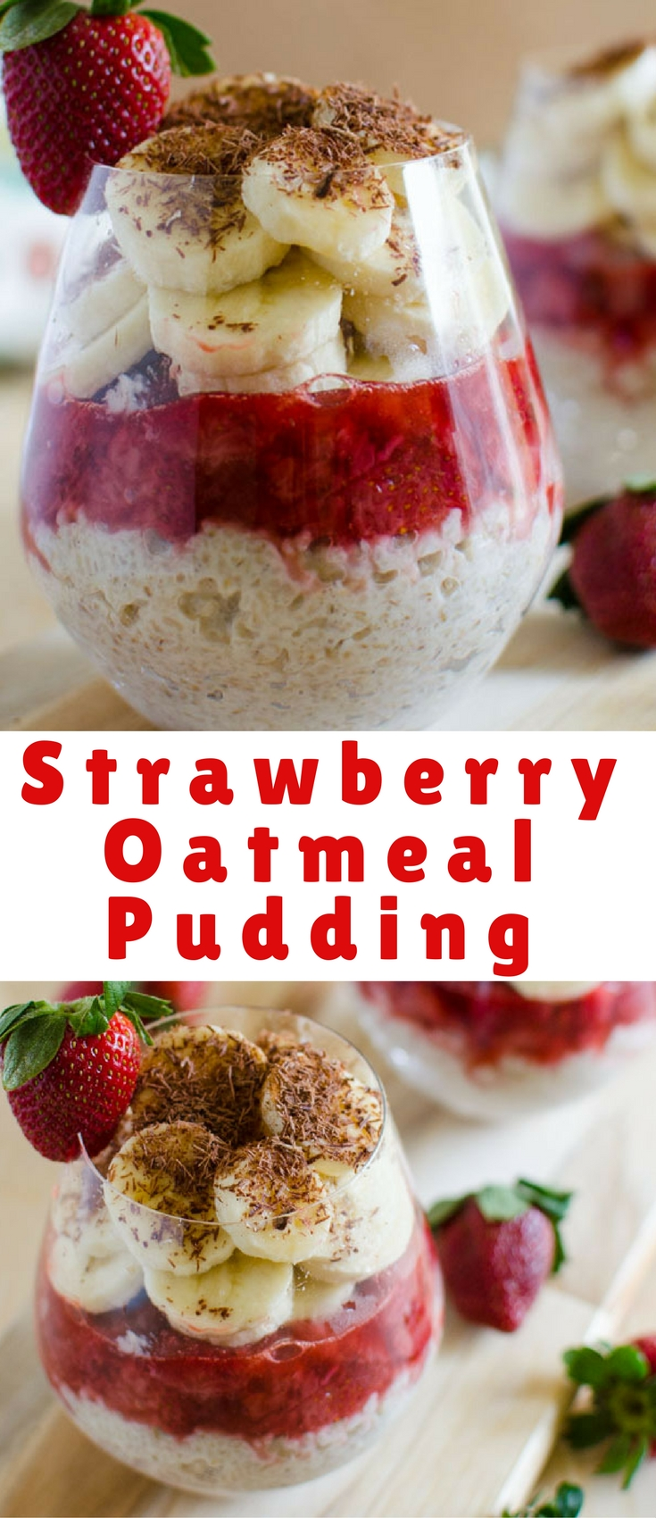 Oatmeal pudding prepared using fresh fruits like strawberries and bananas with healthiest grains like steel-cut oats are perfect to kickstart any mornings.
