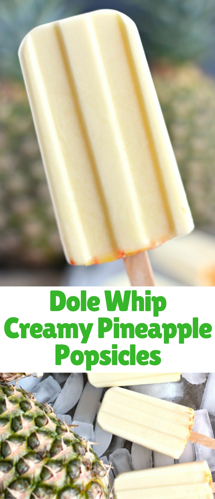 Our Dole Whip Creamy Pineapple Popsicles Recipe is inspired by the delicious Dole Whip soft serve available at the Magic Kingdom Walt Disney World. You're going to love this cool treat!