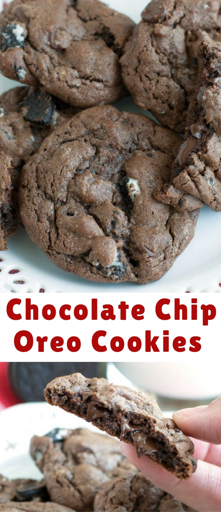 Chocolate Chip Oreo Cookies- rich chocolate cookies full of chopped Oreo cookies and chocolate chips.