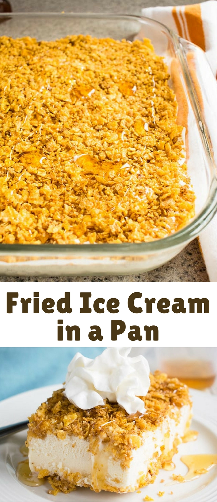 It's easy to make fried ice cream! Note, you'll need to let it freeze for at least five hours before serving.