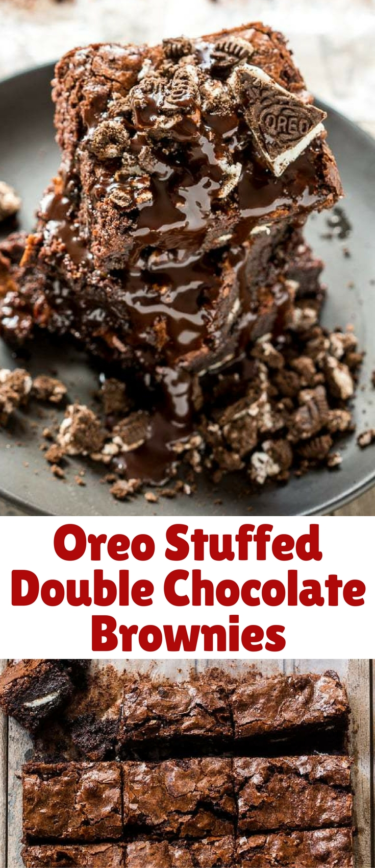 These brownies are everything you want in life - stuffed with oreos, super fudgy and double chocolate! And you won't believe how easy they are to make!