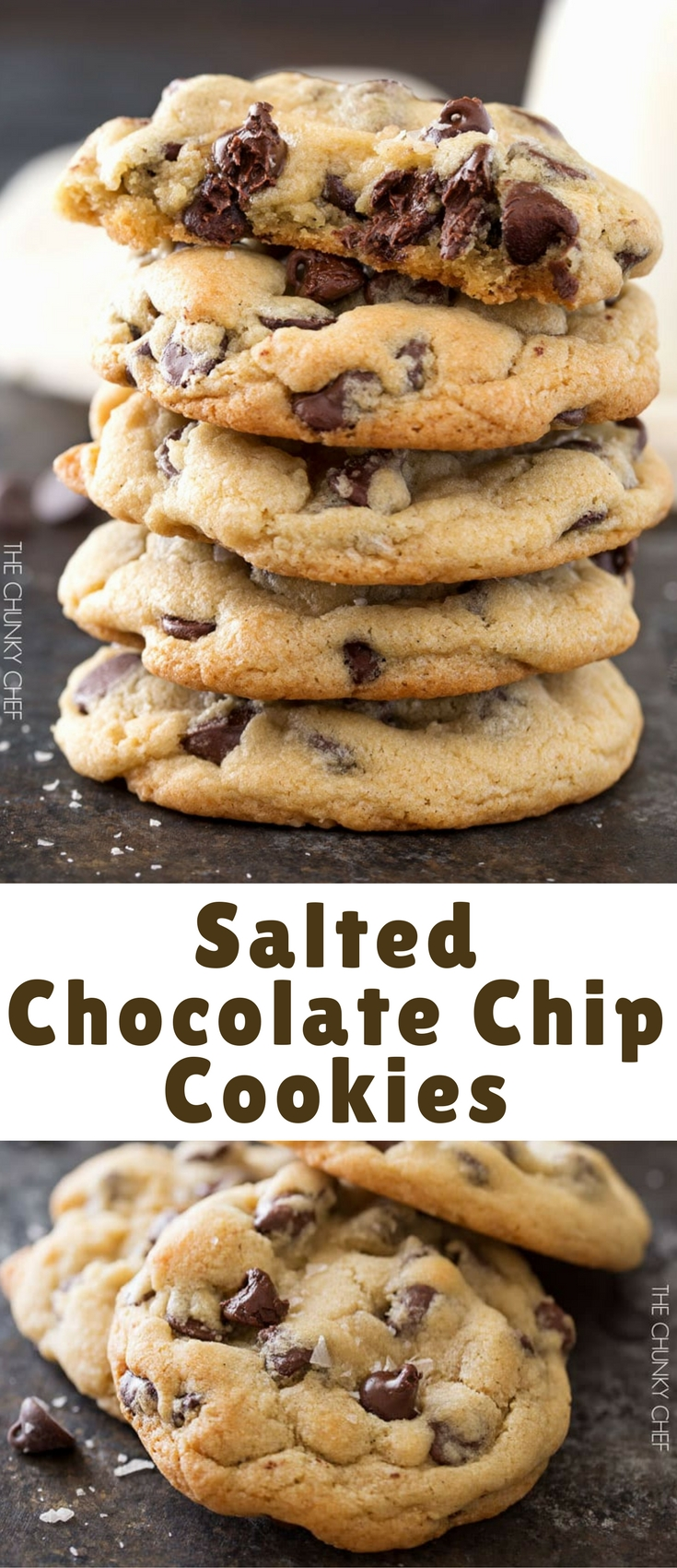 These thick, chewy salted chocolate chip cookies are the ONLY chocolate chip cookie recipe you'll need! Plus a tip to keep them super soft for days!
