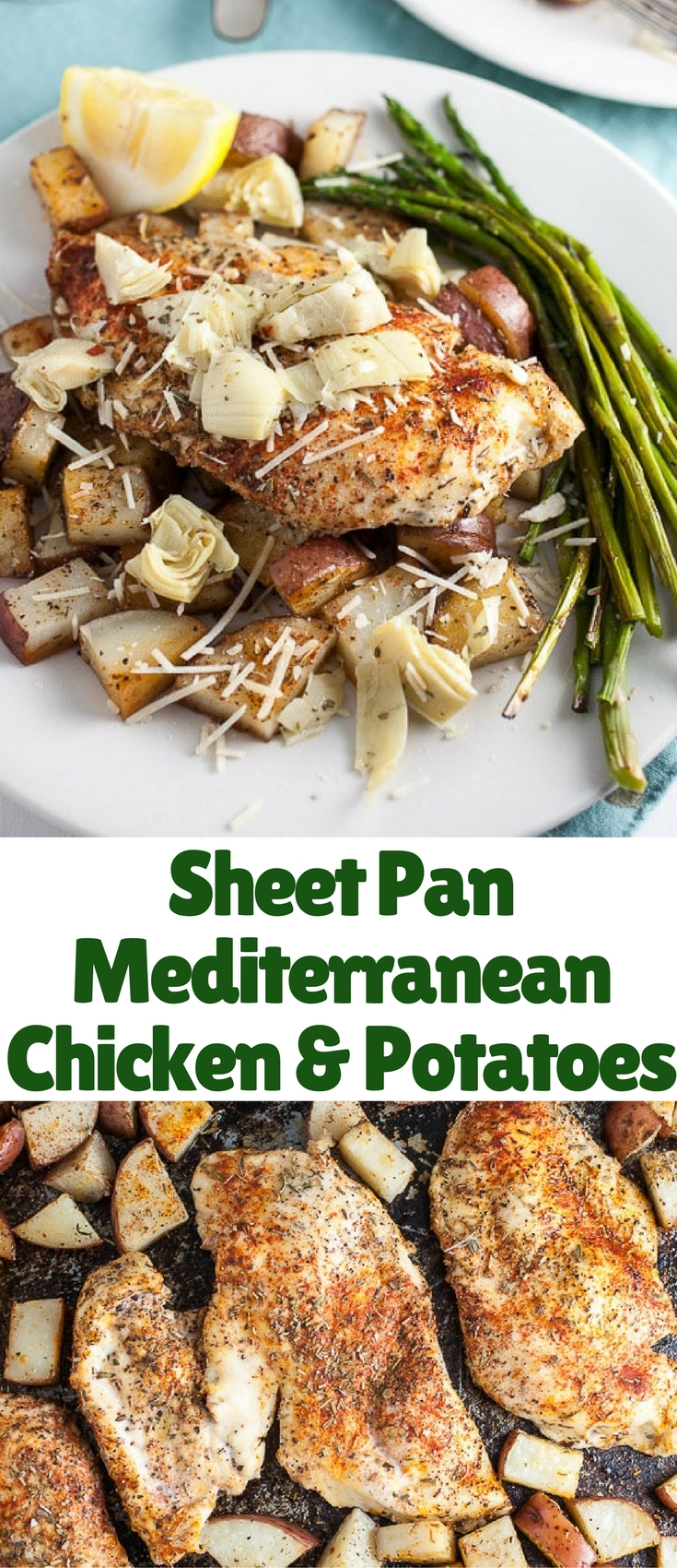 A super simple Mediterranean-style sheet pan recipe featuring roasted chicken breast, potatoes, and asparagus topped with zesty artichokes and lemon.