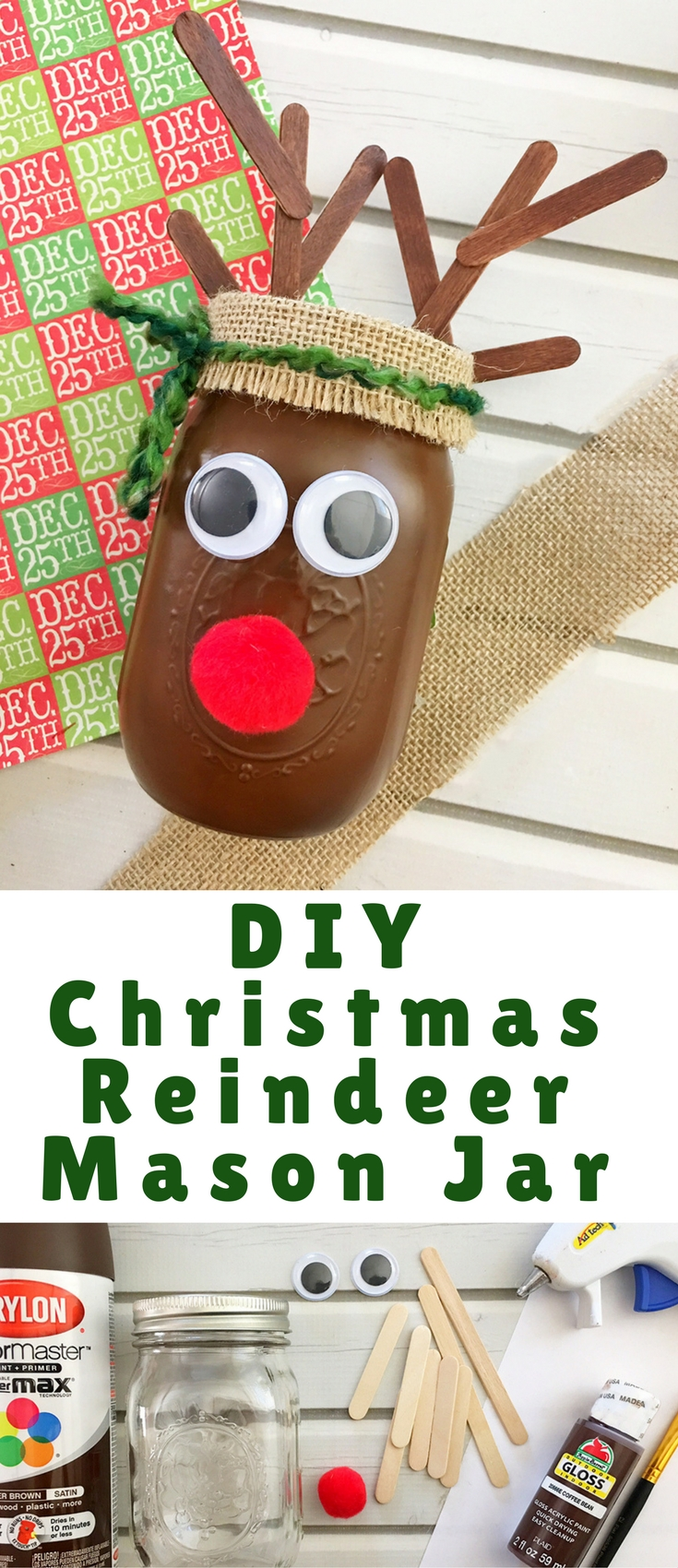 DIY Christmas Reindeer Mason Jar is perfect for holiday gift giving and home decorating.It's a fun and easy Christmas craft activity for the whole family!