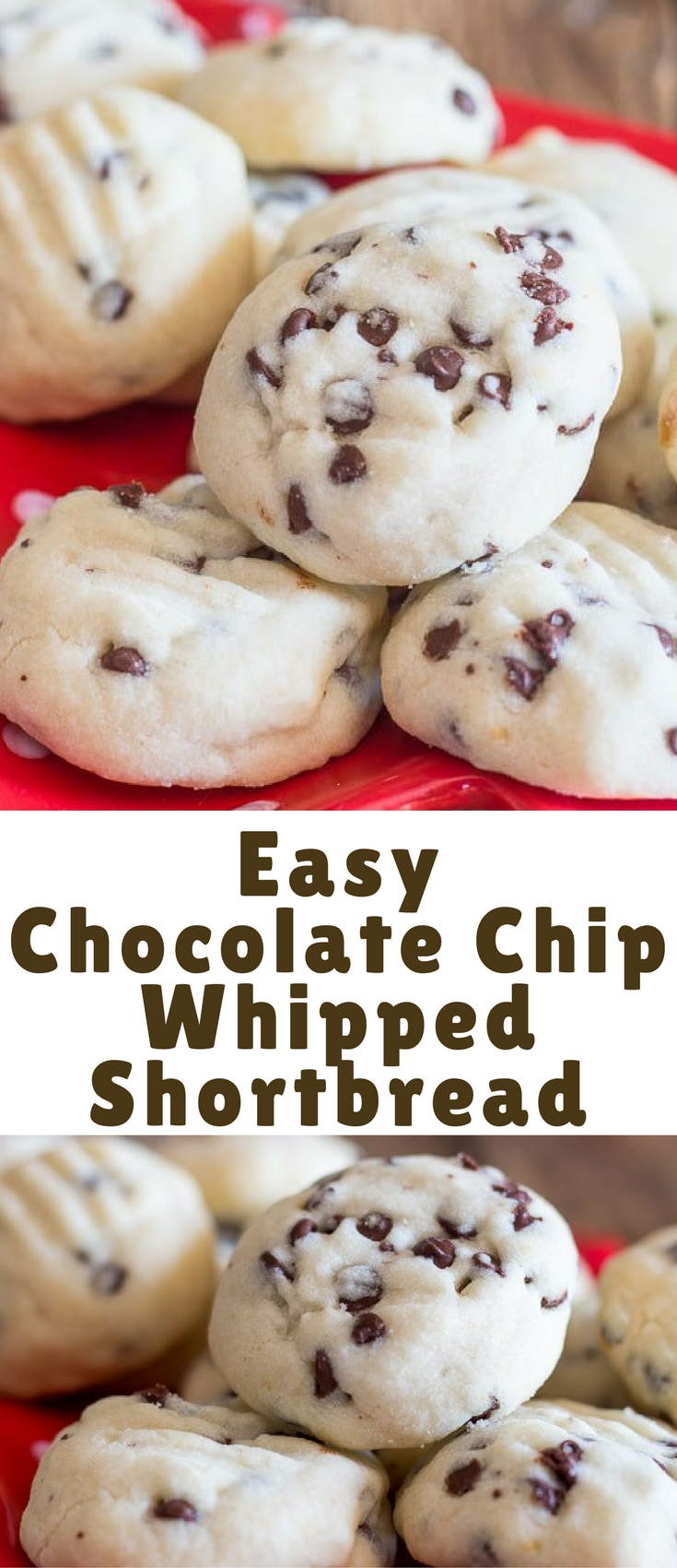 THESE EASY CHOCOLATE CHIP WHIPPED SHORTBREAD COOKIES ARE THE ABSOLUTE MELT IN YOUR MOUTH SHORTBREAD COOKIE. FAST, EASY AND THEY WILL BE GONE IN SECONDS.