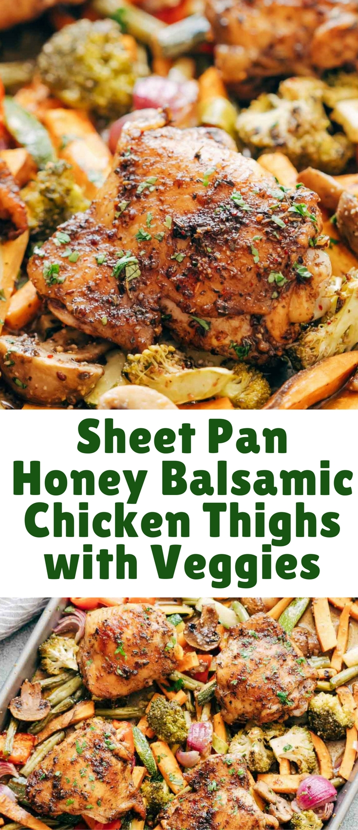 Sheet Pan Honey Balsamic Chicken Thighs with Veggies is the perfect way to get dinner on the table fast! Everything comes together in one sheet pan and is baked till the chicken is crispy and golden with a finger licking honey balsamic marinade.